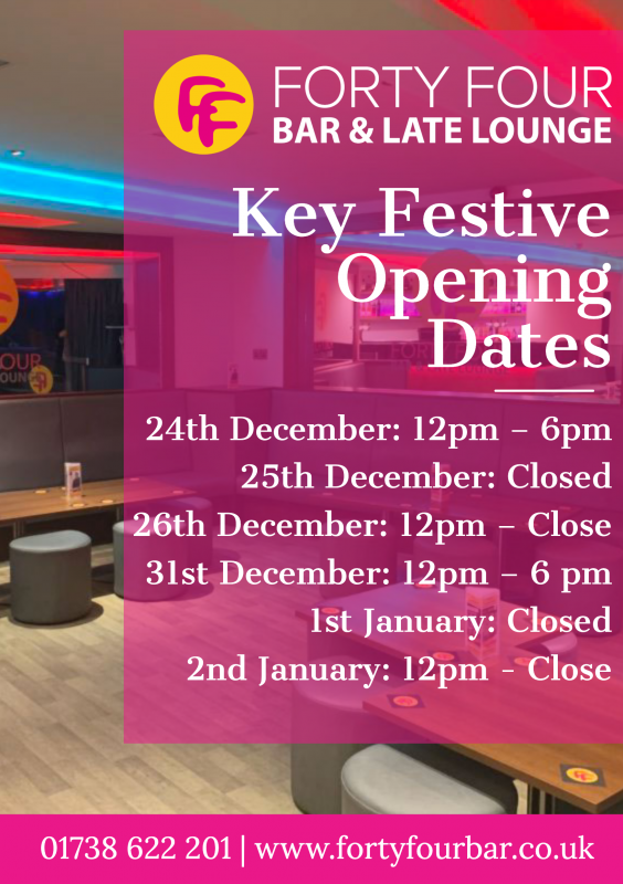 Forty Four Festive opening hours